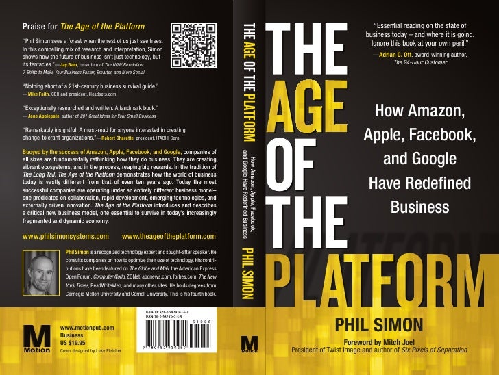 Praise for The Age of the Platform                                                                                        ...