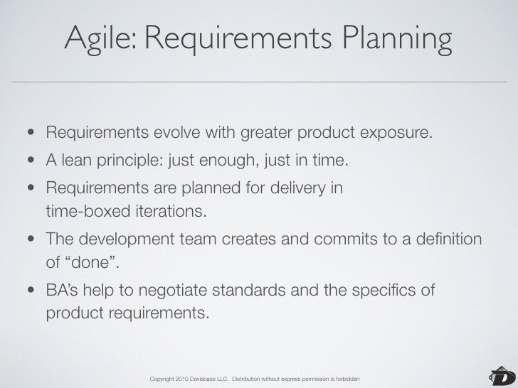 Agile: Analysis & Documentation   • Understanding the customer's needs is essential. • Who are your customers? • How will ...