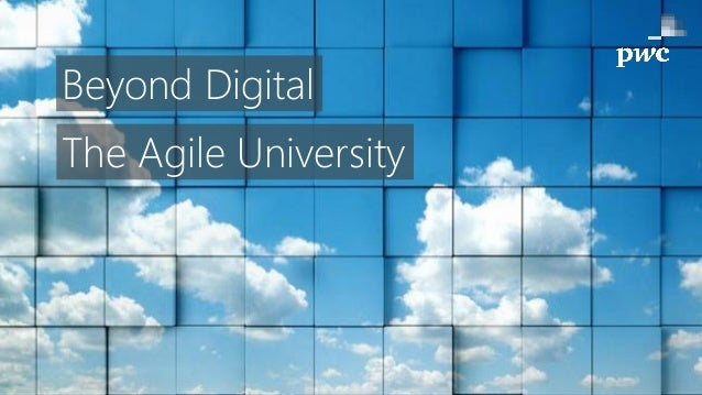 Beyond Digital The Agile University