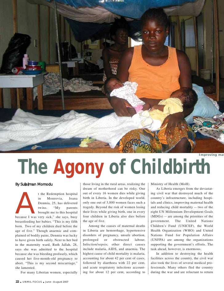 Improving mat      The Agony of Childbirth A By Sulaiman Momodu                            those living in the rural areas...