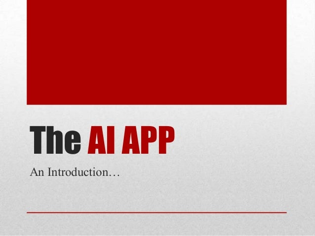 The AI APP An Introduction…