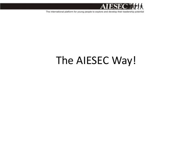 The AIESEC Way!