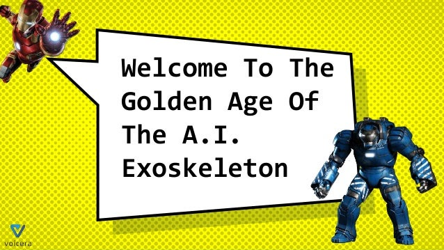 Welcome To The Golden Age Of The A.I. Exoskeleton