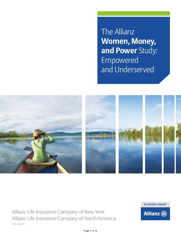 The Allianz Women, Money, and Power Study: Empowered and Underserved  Allianz Life Insurance Company of New York Allianz L...
