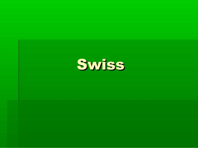 SwissSwiss