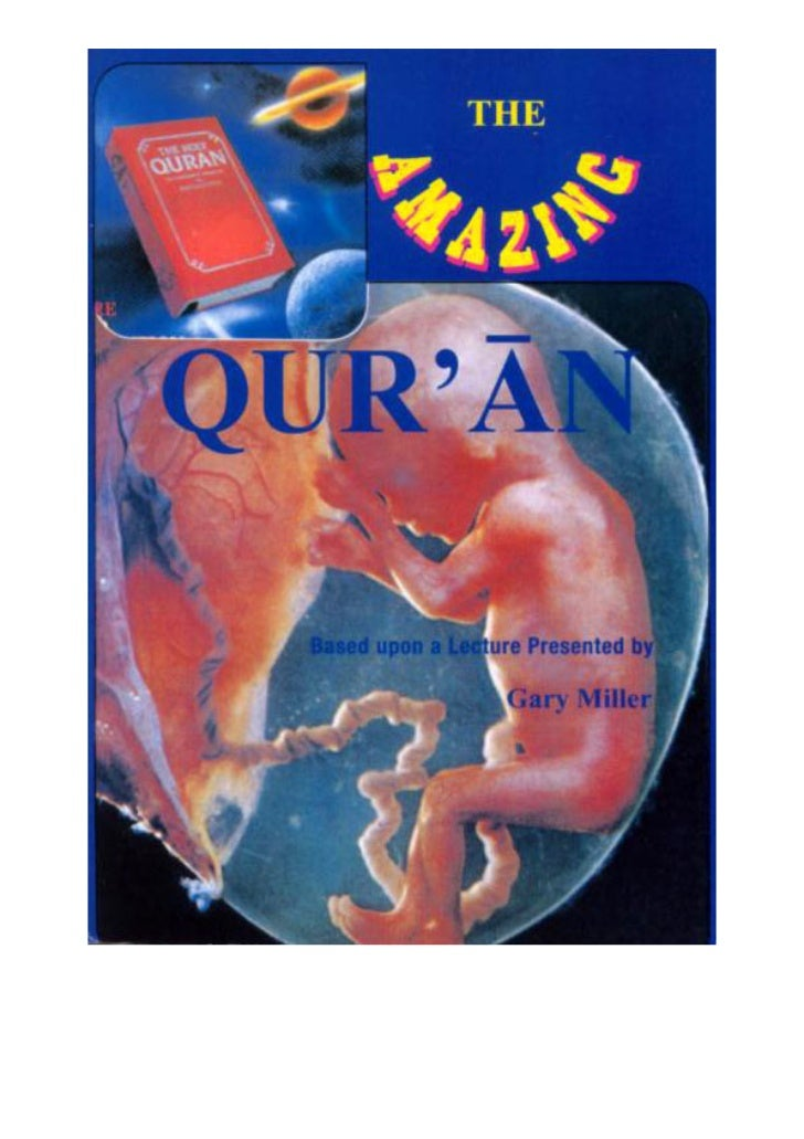 The Amazing Quran by Gary Miller