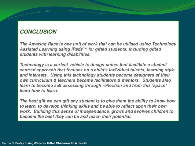 conclusion of autism Autism awareness angi reid sisk ese instructor pillar october 24, 2011 autism awareness autism is a disability that affects thousands of children today the causes are yet to be known but there are many theories floating around as to how children develop this disorder.