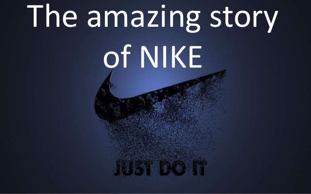 The amazing story of NIKE
