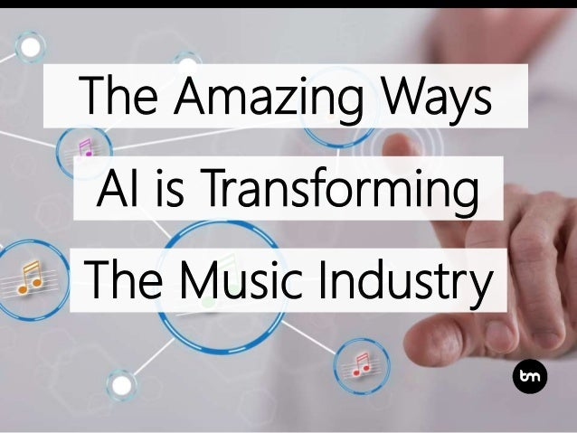 The Amazing Ways AI is Transforming The Music Industry