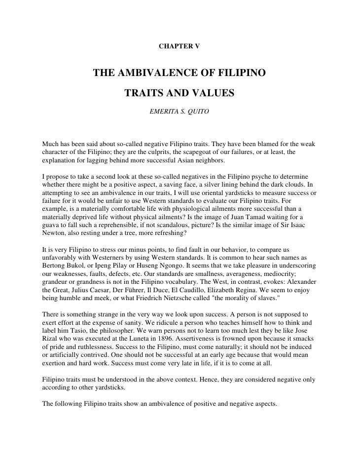CHAPTER V<br />THE AMBIVALENCE OF FILIPINO<br />TRAITS AND VALUES <br />EMERITA S. QUITO<br />Much has been said about so-...
