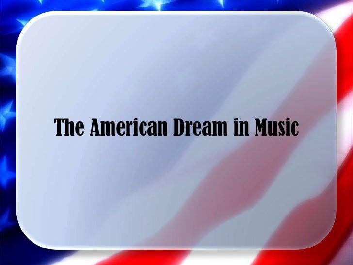 The American Dream in Music