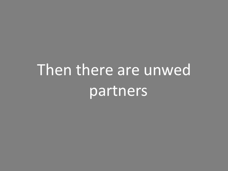 The number of heterosexual   unmarried couples in the United States has increased tenfold, from about 400,000   in 1960 to...