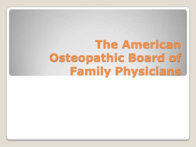 The American Osteopathic Board of Family Physicians