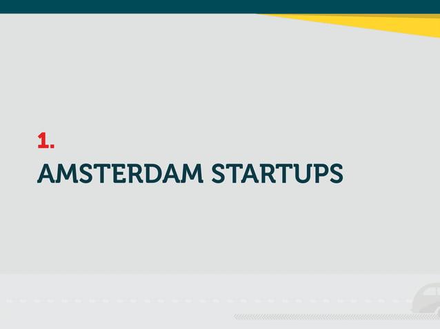 1.  AMSTERDAM STARTUPS
