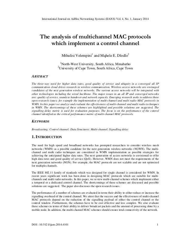 International Journal on AdHoc Networking Systems (IJANS) Vol. 4, No. 1, January 2014  The analysis of multichannel MAC pr...