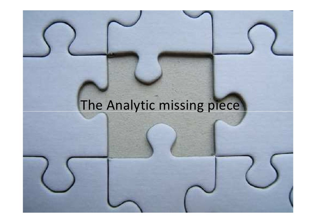 The Analytic missing piece