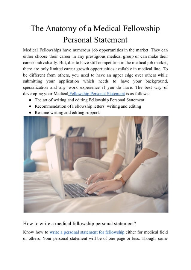 The Anatomy Of A Medical Fellowship Personal Statement