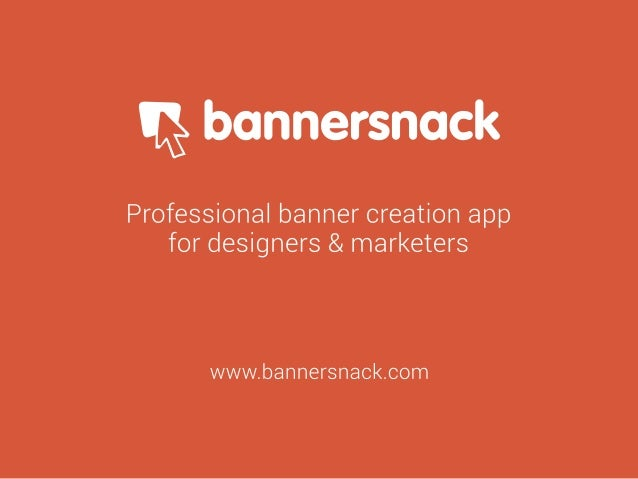Q bonnersnock  Professional banner creation app for designers & marketers  www. bannersnack. com