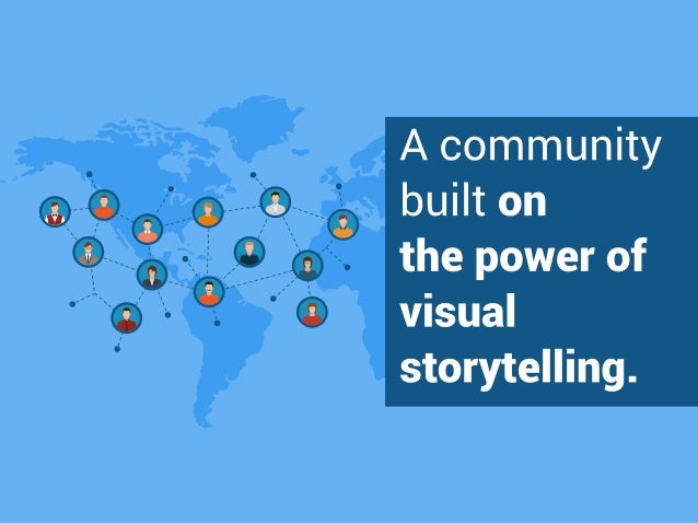 A community buflton the power of  visual storytelling.