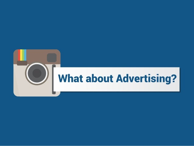 . [What about Advertising?