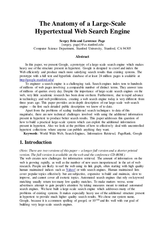 The Anatomy of a Large-Scale Hypertextual Web Search Engine Sergey Brin and Lawrence Page {sergey, page}@cs.stanford.edu C...