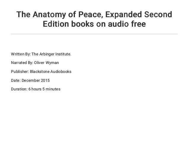 The Anatomy of Peace... Expanded Second Edition books on audio free