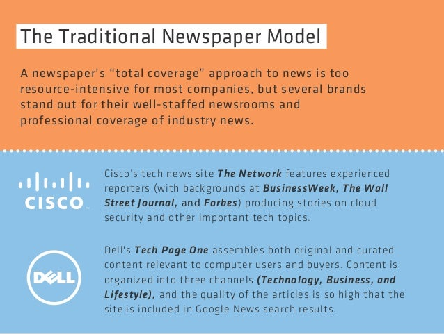 "The Traditional Newspaper Model  A newspaper's ""total coverage"" approach to news is too  resource-intensive for most compa..."