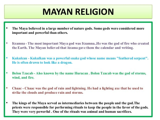the ancient mayans essay This essay mayan religious beliefs and other 63,000 the mayans believed that their makers tepew and q'uk'umatz met together like many ancient.