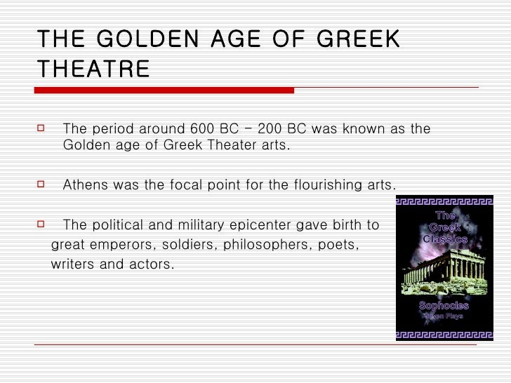 a history of art and philosophy during the greek golden age The greek classical period had a vast amount of influence on western culture in terms of art, literature, philosophy the golden age, during the classical.