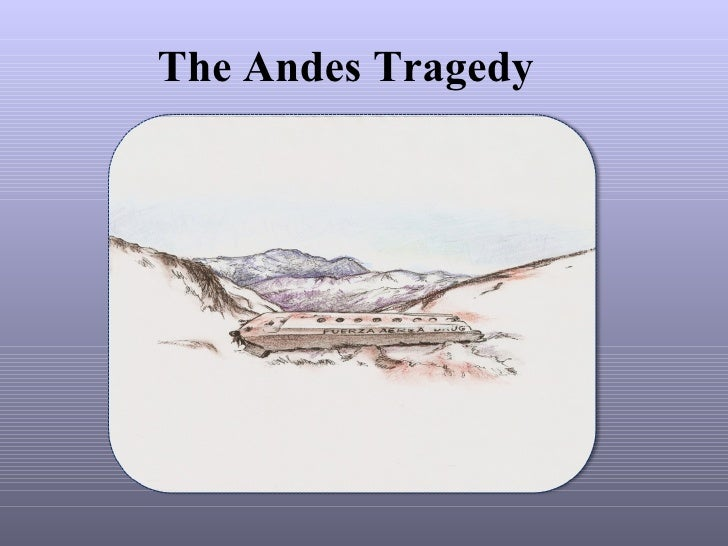 The Andes Tragedy
