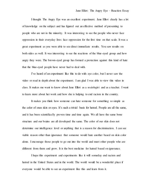 the angry eye reaction essay jane elliot the angry eye reaction essay i thought the angry eye was an