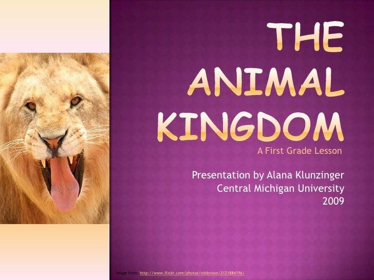 A First Grade Lesson                                      Presentation by Alana Klunzinger                                ...