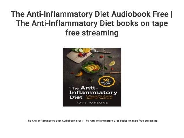The Anti-Inflammatory Diet Audiobook Free   The Anti