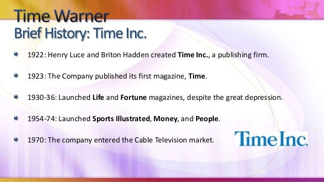 The company also founded Home Box Office (HBO), a premium cable service.Today, the company publishes 130 magazines.BriefHi...