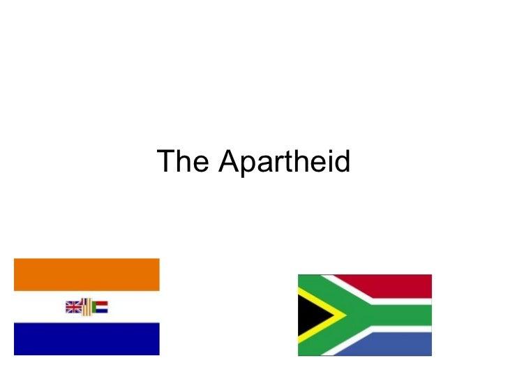 The Apartheid