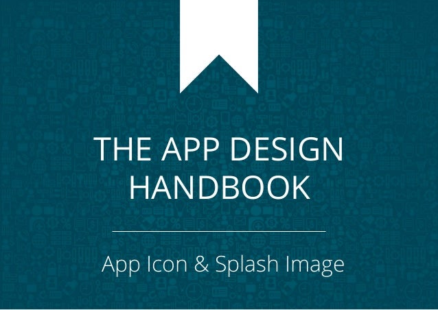 THE APP DESIGN HANDBOOK App Icon & Splash Image