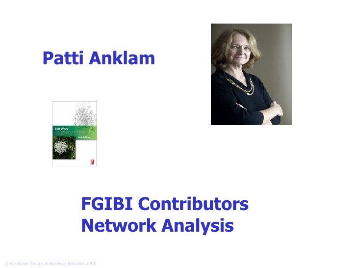 Patti Anklam FGIBI Contributors Network Analysis