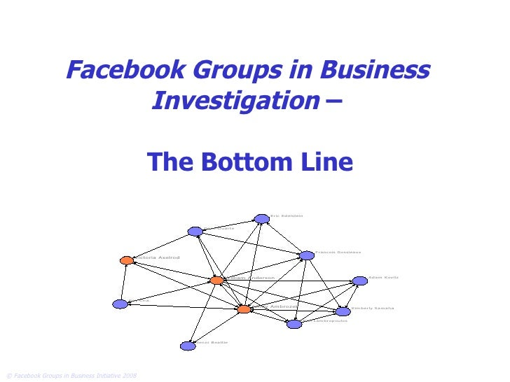 Facebook Groups in Business Investigation  –  The Bottom Line
