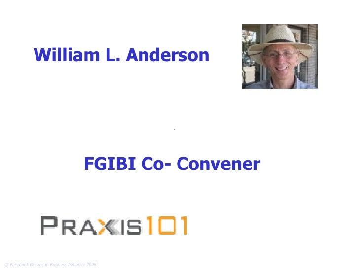 FGIBI Co- Convener William L. Anderson