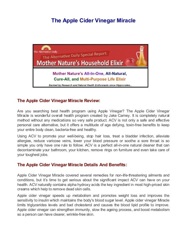 The Apple Cider Vinegar Miracle The Apple Cider Vinegar Miracle Review: Are you searching best health program using Apple ...