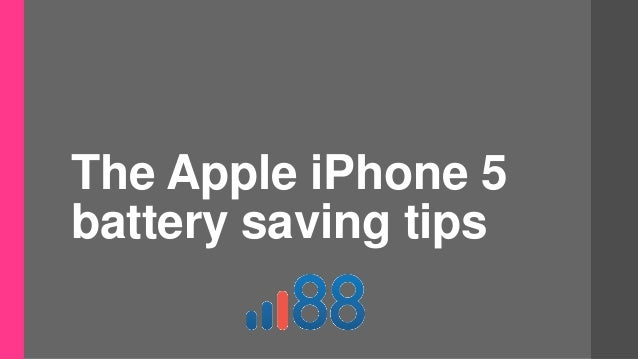iphone battery saving tips the apple iphone 5 battery saving tips 15190
