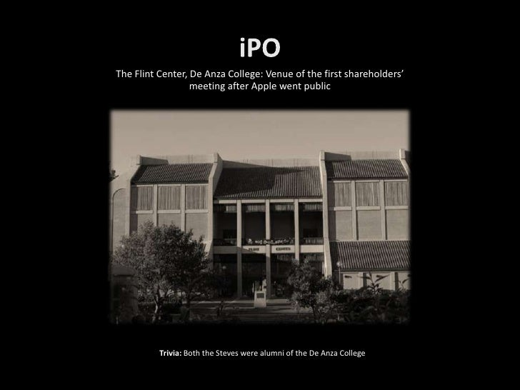 The Flint Center, De Anza College: Venue of the first shareholders'                   meeting after Apple went public     ...