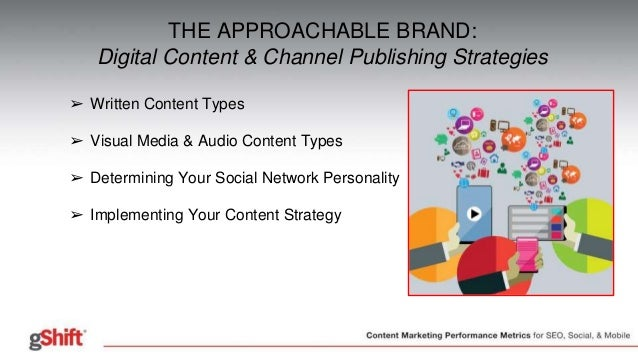 The Approachable Brand: Digital Content & Channel ...