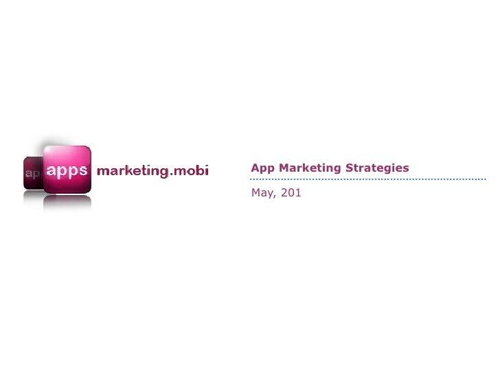 App Marketing Strategies - May 2011