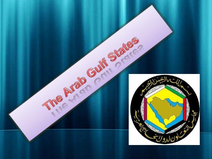 The Arab Gulf States<br />
