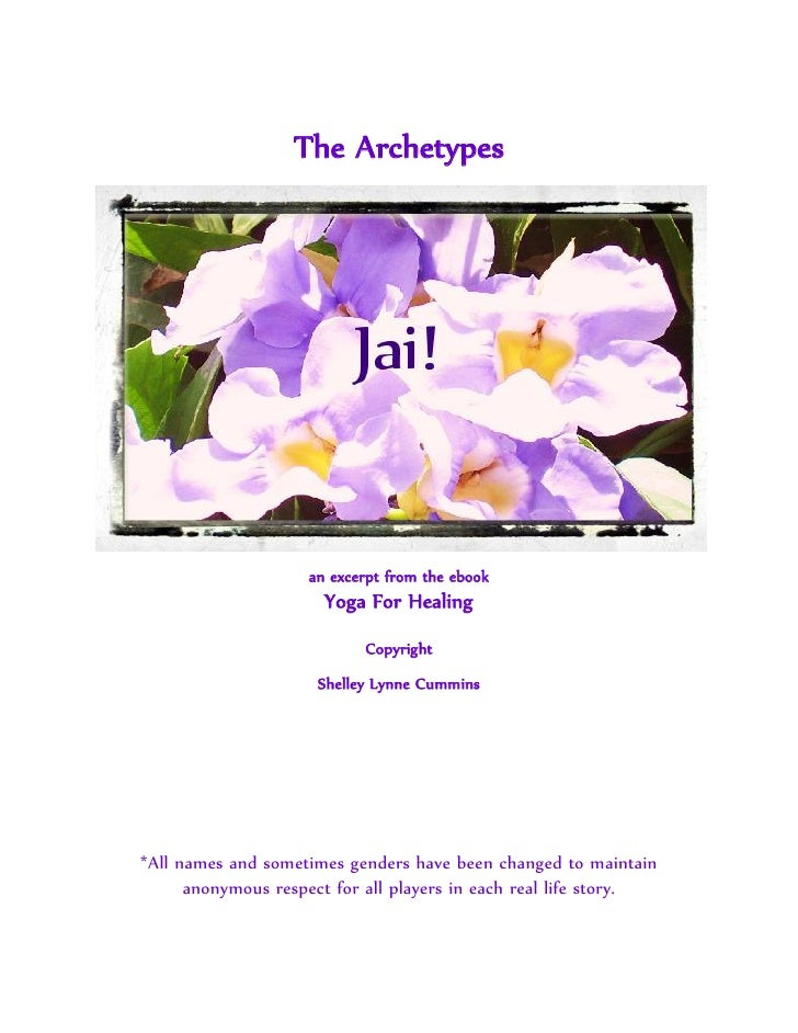 The Archetypes                         an excerpt from the ebook                       Yoga For Healing                   ...