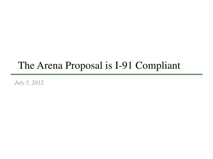 The Arena Proposal is I-91 CompliantJuly 5, 2012