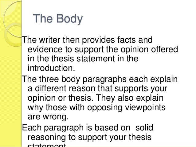 what are three objectives of a thesis statement in persuasive writing