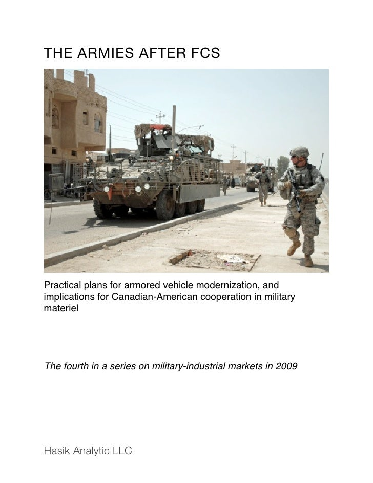 THE ARMIES AFTER FCS     Practical plans for armored vehicle modernization, and implications for Canadian-American coopera...