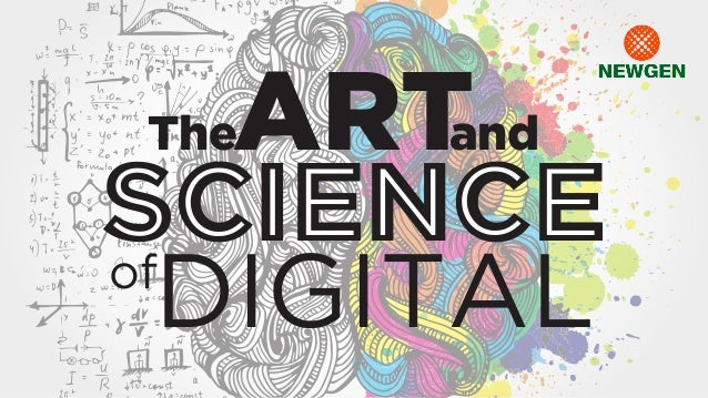 TheARTand SCIENCE DIGITALof SCIENCE